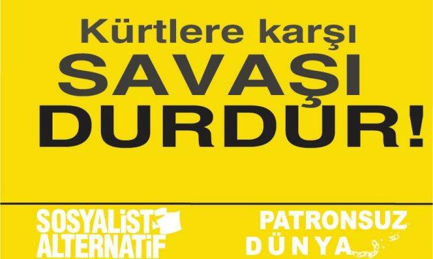 Kürtlere Karşı Savaşı Durdur!