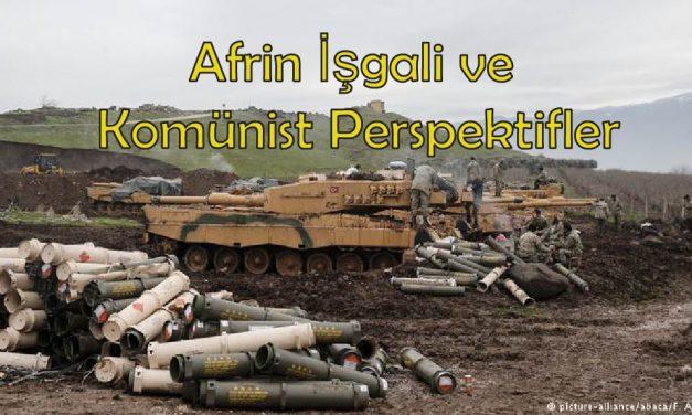 Afrin İşgali ve Komünist Perspektifler