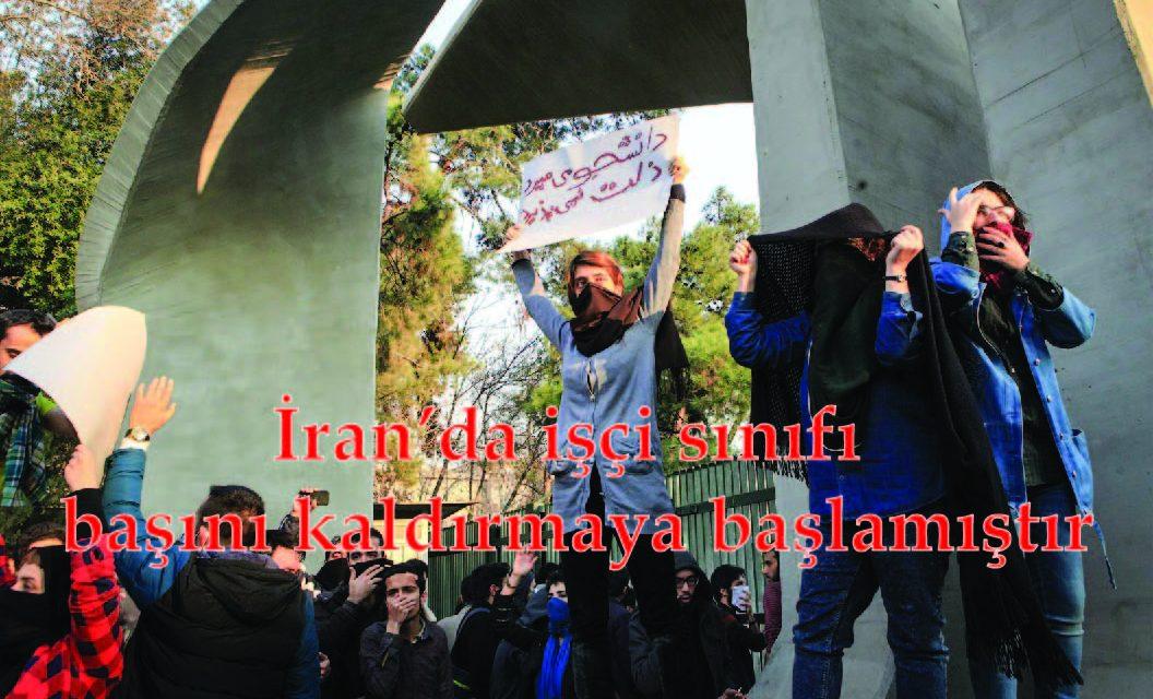 İran'da işçi sınıfı başını kaldırmaya başlamıştır