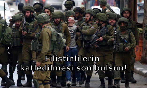 Filistinlilerin katledilmesi son bulsun!
