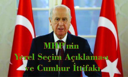 MHP'nin Yerel Seçim Açıklaması  ve Cumhur İttifakı