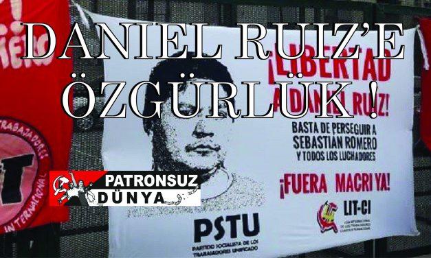 Daniel Ruiz'e ÖZGÜRLÜK!