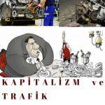 Kapitalizm ve Trafik Kazaları