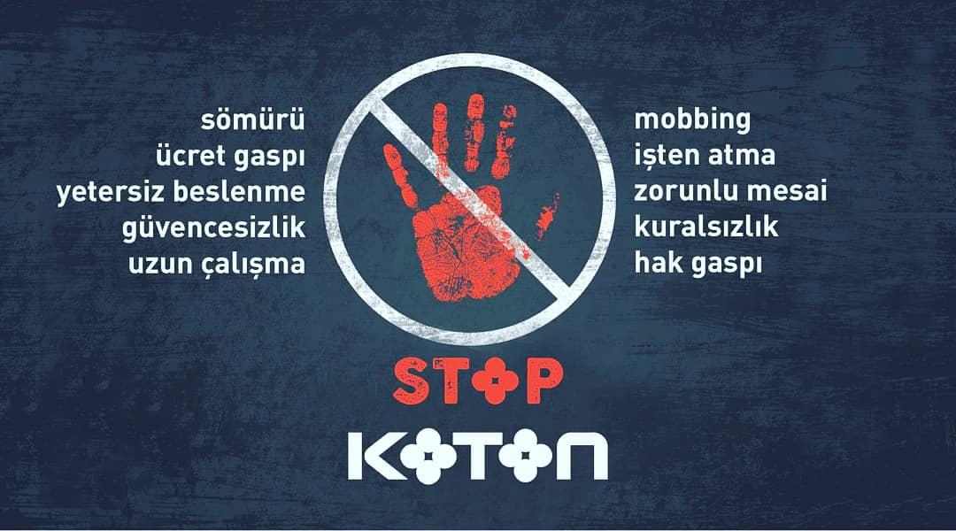 Koton'da İşçi Kıyımı Var! Boykot Et!
