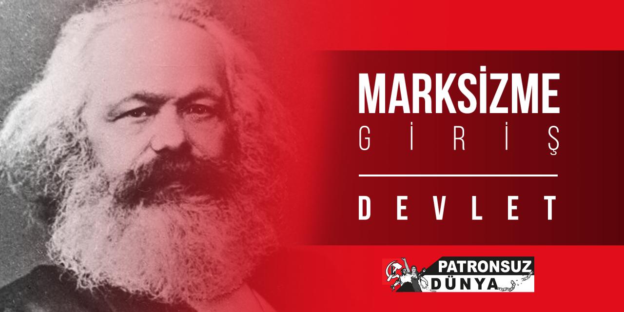 Marksizme Giriş: Devlet
