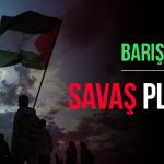 Amerikan Emperyalizminin Filistin Halkına Karşı Yeni Savaş Planı