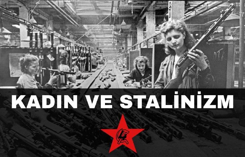 Stalinizm ve Kadın Sorunu